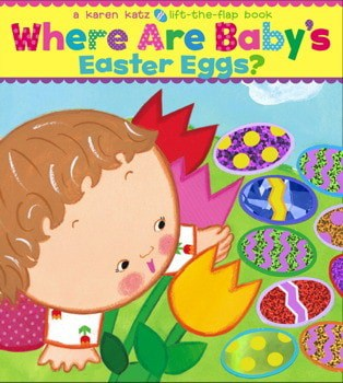 Where are Baby's Easter Eggs by Karen Katz