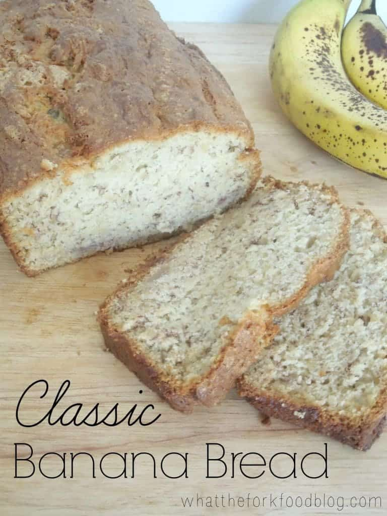 Classic Banana Bread from What The Fork Food Blog