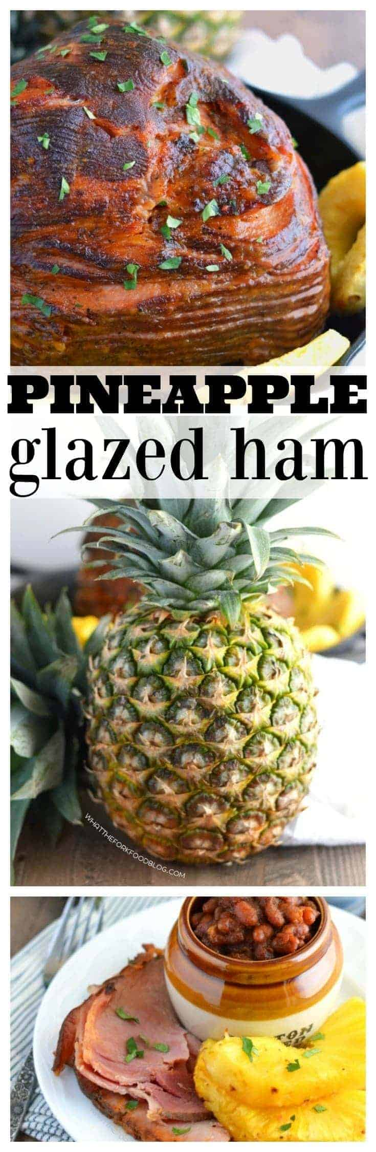 Pineapple Glazed Ham (gluten free and dairy free) from What The Fork Food Blog | whattheforkfoodblog.com