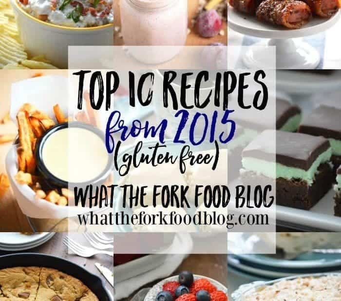 Top 10 Recipes from 2015 from What The Fork Food Blog | whattheforkfoodblog.com
