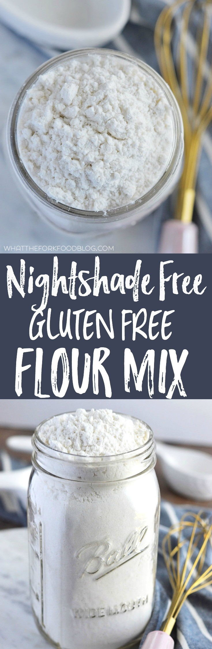 Nightshade-Free Gluten Free Flour Mix from What The Fork Food Blog | whattheforkfoodblog.com