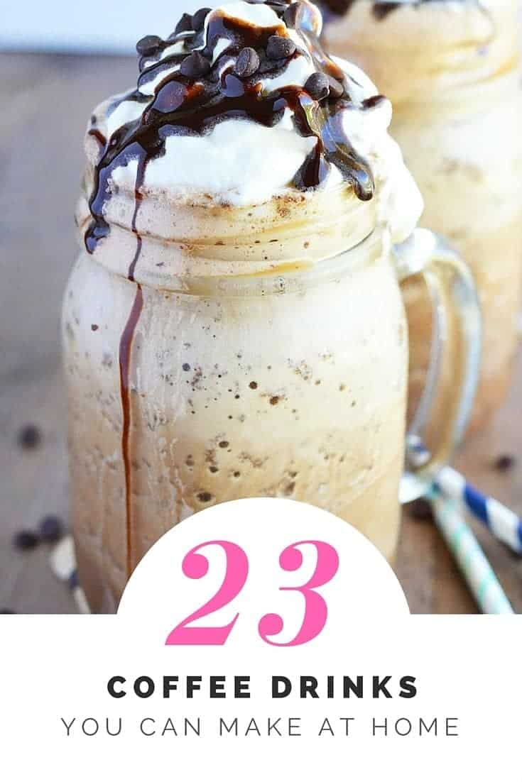 23 Coffee Drinks You Can Make at Home from What The Fork Food Blog | whattheforkfoodblog.com