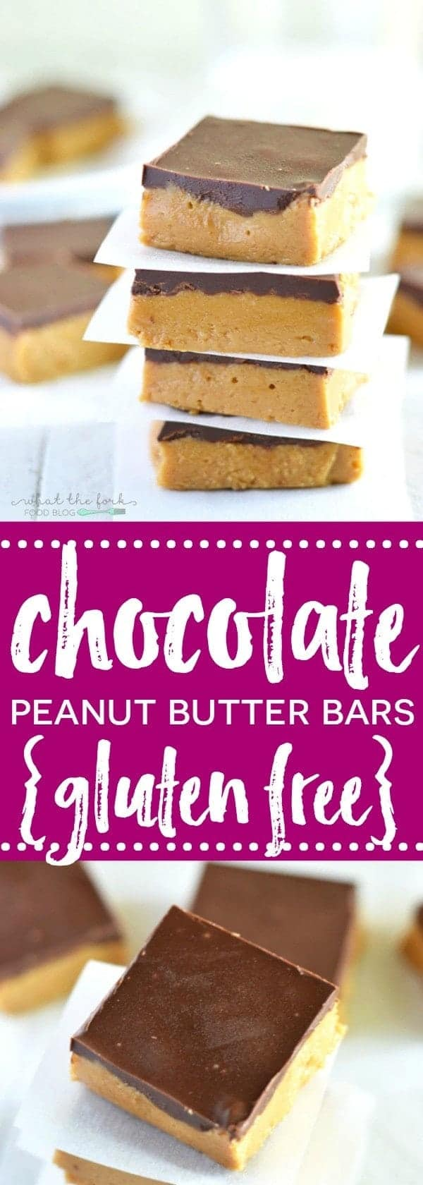Gluten Free Chocolate Peanut Butter Bars - What the Fork