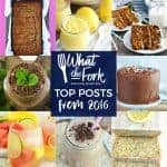 What The Fork's top posts from 2016 from @whattheforkblog   whattheforkfoodblog.com   gluten free recipes   best gluten free   popular recipes