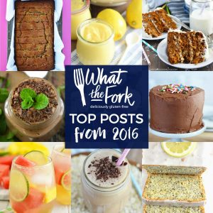 What The Fork's top posts from 2016 from @whattheforkblog | whattheforkfoodblog.com | gluten free recipes | best gluten free | popular recipes