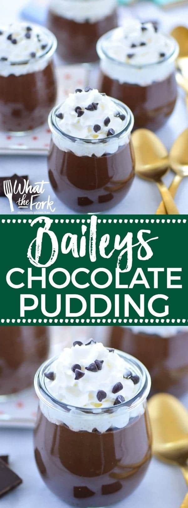 Easy recipe for Baileys Chocolate Pudding (egg free). This no-bake dessert is perfect for St. Patrick's Day. Gluten free dessert recipe from @whattheforkblog | whattheforkfoodblog.com | St. Patrick's Day recipes | easy dessert recipes | chocolate recipes | recipes with Baileys Irish Cream | how to make chocolate pudding | pudding recipes | pudding made with cornstarch | homemade pudding