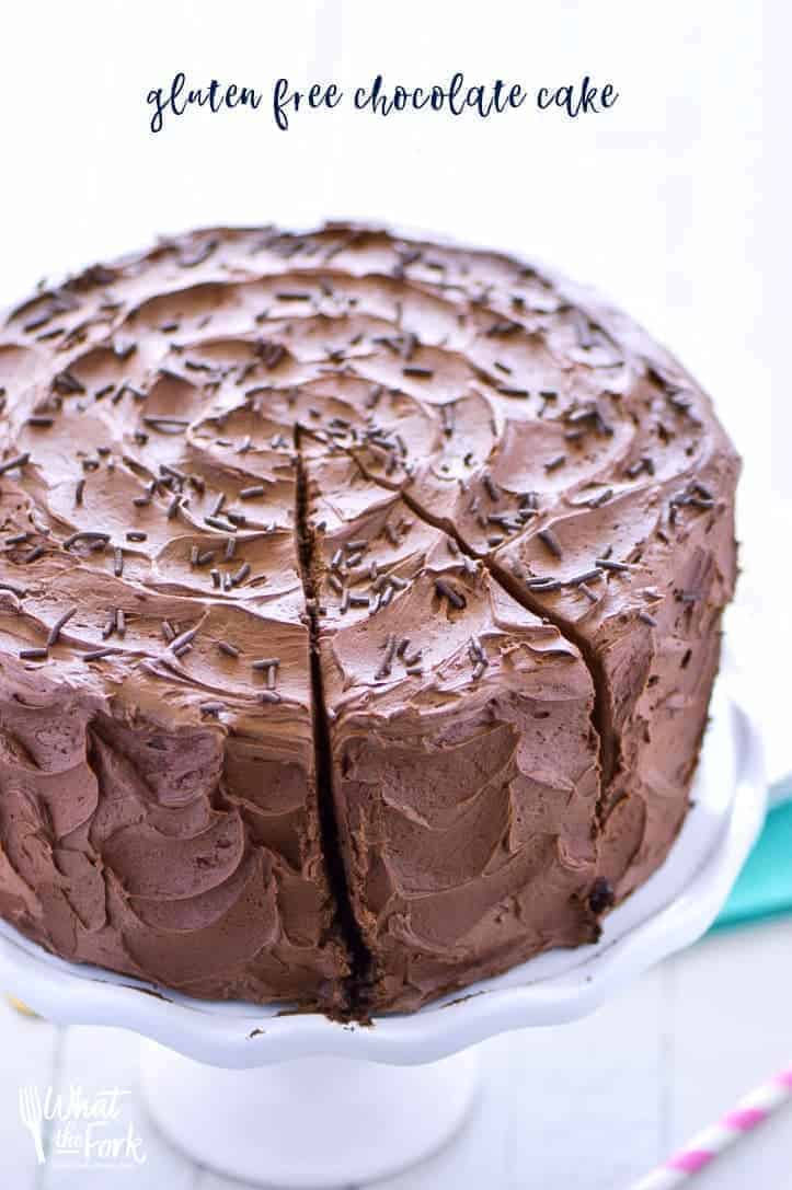 The Best Gluten Free Chocolate Cake Recipe What The Fork