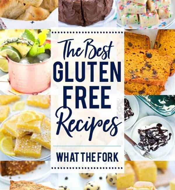 The very best gluten free recipes from 2017 on What The Fork Food Blog. #glutenfree #glutenfreerecipes #easyrecipes #recipes