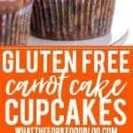 Gluten Free Carrot Cake Cupcakes Pinterest collage