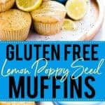 Gluten Free Lemon Poppy Seed Muffins collage image for Pinterest