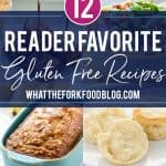 12 of the very best gluten free recipes in 2018! This collection of gluten free recipes is made up of tried-and-true, reader favorite recipes. There are gluten free dessert recipes, gluten free dinner recipes, gluten free baking recipes, gluten free bread recipes, gluten free breakfast recipes, and even a cocktail! How many have you tried? Make this year the year to try them all! Recipes from @whattheforkblog - visit whattheforkfoodblog.com for more! #glutenfree #glutenfreerecipes #gfree #recipes #glutenfreefood
