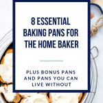 8 essential baking pans for the home baker. Learn which pans you need, which pans you don't, and which ones you could splurge on if you budget and space allows. #baking #howtobake From @whattheforkblog - visit whattheforkfoodblog.com for more baking tips and gluten free recipes
