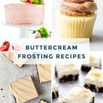 Easy American Buttercream Frosting recipes to try for your next birthday or celebration. These frosting recipes are made with only a few ingredients and have a simple mixing method - no cooking or melting. Lots of flavors to choose from for spreading or decorating cakes and cupcakes. They're great with brownies, bar cookies, and other desserts too! Flavors include chocolate frosting, vanilla, cream cheese, peanut butter, coconut, cookies and cream, + more. Vegan buttercream options too!