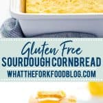gluten free sourdough cornbread collage image with text for Pinterest