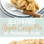 collage image of Gluten Free Apple Crisp Pie for Pinterest