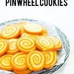 Gluten Free Pinwheel Cookies image with text for Pinterest
