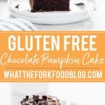 Gluten Free Chocolate Pumpkin Cake collage image with text for Pinterest