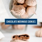 Dark Chocolate Meringue Cookies collage image with text for Pinterest