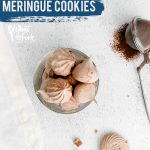 Dark Chocolate Meringue Cookies image with text for Pinterest