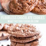 Flourless Chocolate Cookies collage image with text for Pinterest