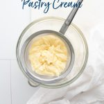How to Make Pastry Cream (Crème Pâtissière) image with text for Pinterest