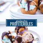 Gluten Free Profiteroles collage image with text for Pinterest