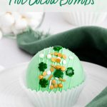 St. Patrick's Day Hot Chocolate Bombs image with text for Pinterest