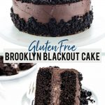 Gluten Free Brooklyn Blackout Cake collage image with text for Pinterest