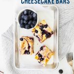 Gluten Free Blueberry Cheesecake Bars image with text for Pinterest