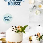 Gluten Free Cheesecake Mousse collage image with text for Pinterest